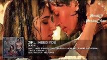 Girl I Need You (Audio) | BAAGHI | Tiger & Shraddha | Arijit Singh, Meet Bros, Roach Killa, Khushboo