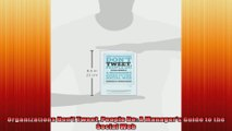 Organizations Dont Tweet People Do A Managers Guide to the Social Web
