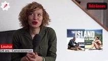 Comment Mouline, Louisa et Jean-François se sont préparés à The Island ? Ils répondent