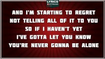 Never Gonna Be Alone - Nickelback tribute - Lyrics