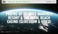 St. Kitts Marriott Resort & The Royal Beach Casino St. Kitts Traveler Photos - TripAdvisor TripWow