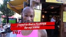 Tyson Beckford: Fluffer Position Open For $5k A Day!