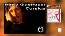 Petru Guelfucci - Corsica - Clip Officiel - Les Plus Grandes Chansons et Musiques Corses.
