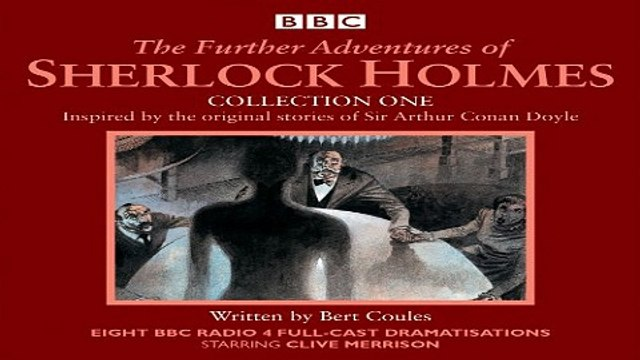 Download The Further Adventures of Sherlock Holmes  Collection One  Eight BBC Radio 4 Full Cast