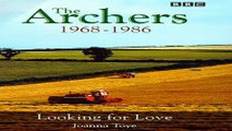 Download The  Archers   The Ambridge Chronicles  1968 86   Looking for Love  The Archers of