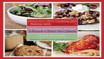 Download Prevention RD s Cooking and Baking with Almond Flour  75 Tasty and Satisfying Recipes to