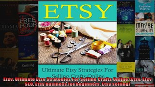 Etsy Ultimate Etsy Strategies For Selling Crafts Online Etsy Etsy SEO Etsy business for
