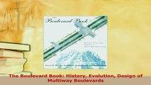 PDF  The Boulevard Book History Evolution Design of Multiway Boulevards PDF Full Ebook