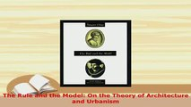PDF  The Rule and the Model On the Theory of Architecture and Urbanism Download Full Ebook