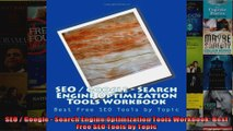 SEO  Google  Search Engine Optimization Tools Workbook Best Free SEO Tools by Topic
