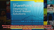 Microsoft SharePoint 2010 Deploying CloudBased Solutions Learn Ways to Increase Your