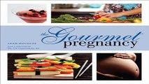 Download The Gourmet Pregnancy