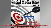 Social Media Sites  Facebook Google Pinterest  Twitter Social Media and You Book 1