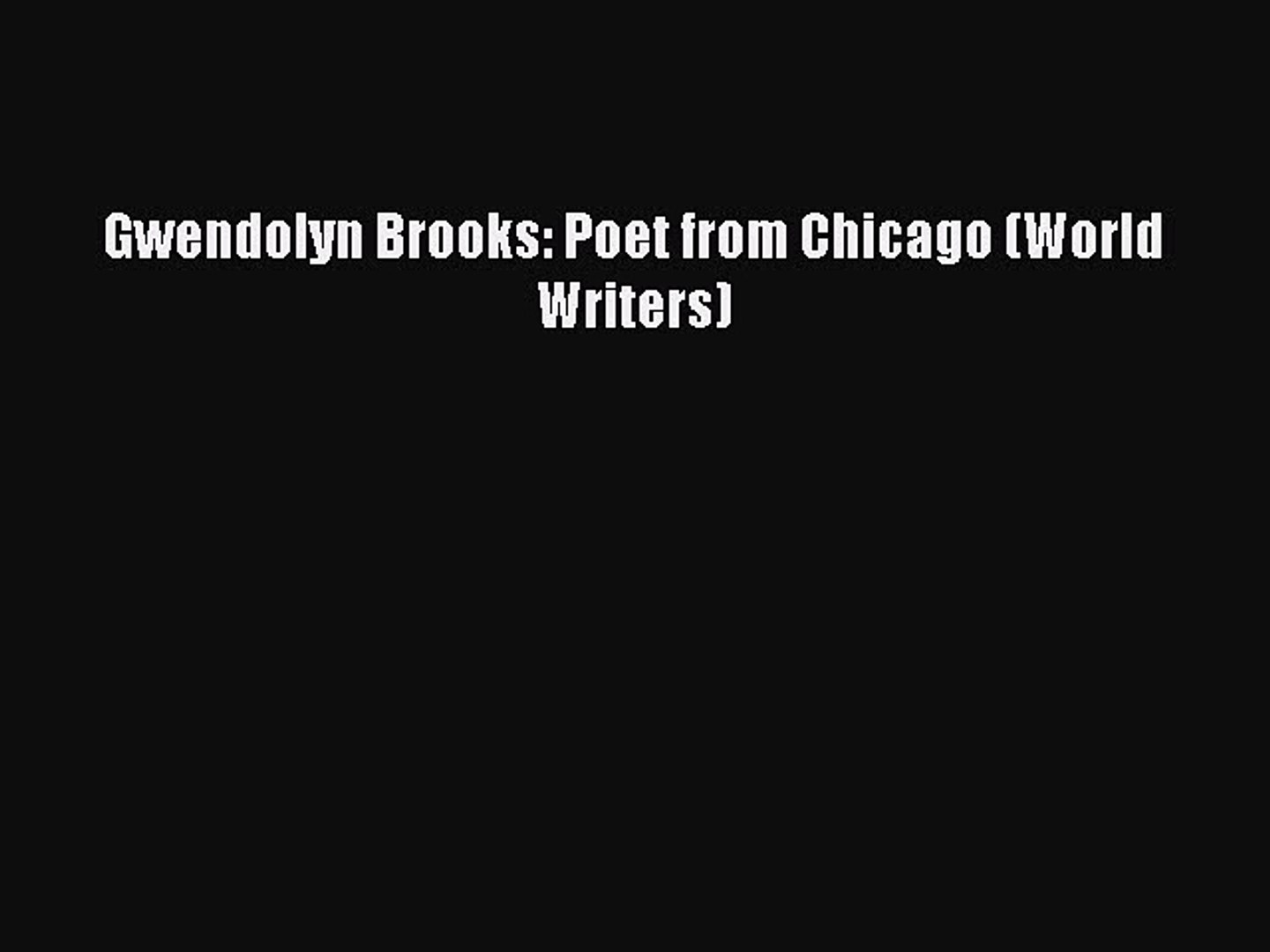 The Essential Gwendolyn Brooks has been added