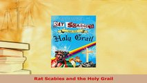 PDF  Rat Scabies and the Holy Grail Read Online
