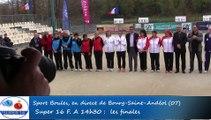 Présentation des finales, cinquième étape du Super 16 féminin, Sport Boules, Bourg-Saint-Andéol 2016