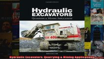 Hydraulic Excavators Quarrying  Mining Applications