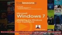 Microsoft Windows 7 LiveLessons Video Training Mastering the Windows User Experience