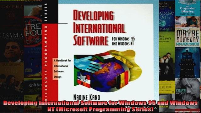 Developing International Software for Windows 95 and Windows NT Microsoft Programming