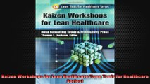 Kaizen Workshops for Lean Healthcare Lean Tools for Healthcare Series