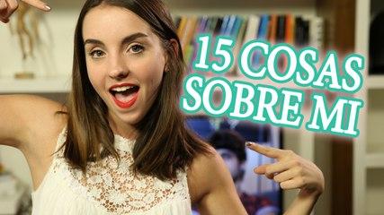 15 cosas sobre mi | Sweet Patilla