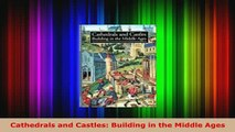 PDF  Cathedrals and Castles Building in the Middle Ages PDF Online