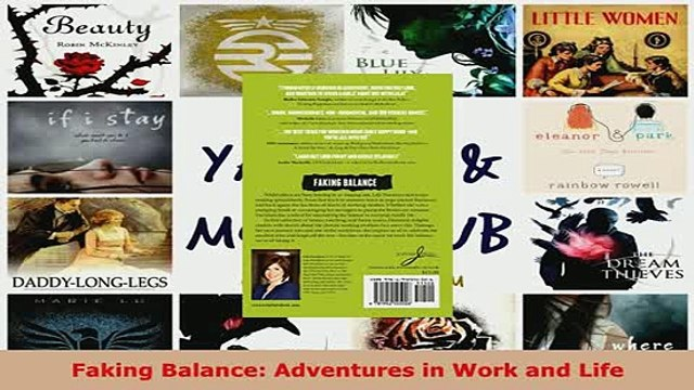 PDF  Faking Balance Adventures in Work and Life Download Online