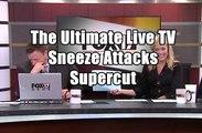 The Ultimate Live TV Sneeze Attacks Supercut