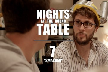 "Nights at the Round Table ep7 : A Tabletop Gaming, Dungeons and Dragons (ish) RomCom - ""SMASHED"""