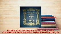 PDF  Architectural Decoration for Interiors with Composition Ornaments for Today From History PDF Full Ebook