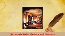 Download  Savannah Style Mystery and Manners Read Full Ebook