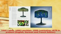 PDF  1000 Lights 1000 Leuchten 1000 Luminaires 1878 to present English German and French Free Books