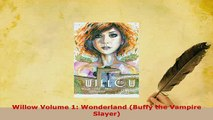 Download  Willow Volume 1 Wonderland Buffy the Vampire Slayer PDF Online