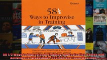 58 12 Ways to Improvise in Training Improvisation Games and Activities for Workshops