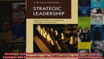 Strategic Leadership Integrating Strategy and Leadership in Colleges and Universities