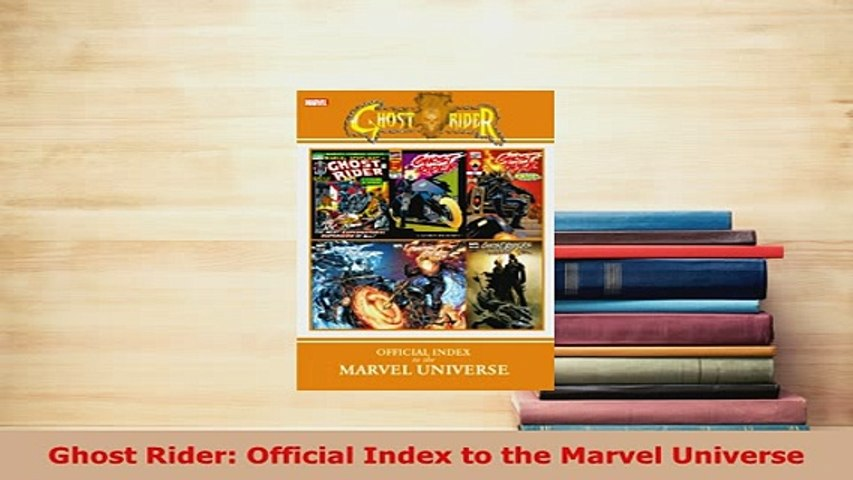 Download Ghost Rider Official Index to the Marvel Universe Read Online