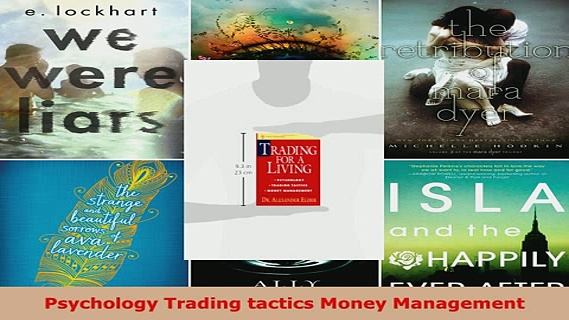 Download  Trading for a Living Psychology Trading Tactics Money Management Free Books