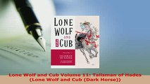 PDF  Lone Wolf and Cub Volume 11 Talisman of Hades Lone Wolf and Cub Dark Horse Ebook