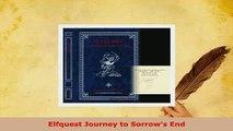 Download  Elfquest Journey to Sorrows End Ebook
