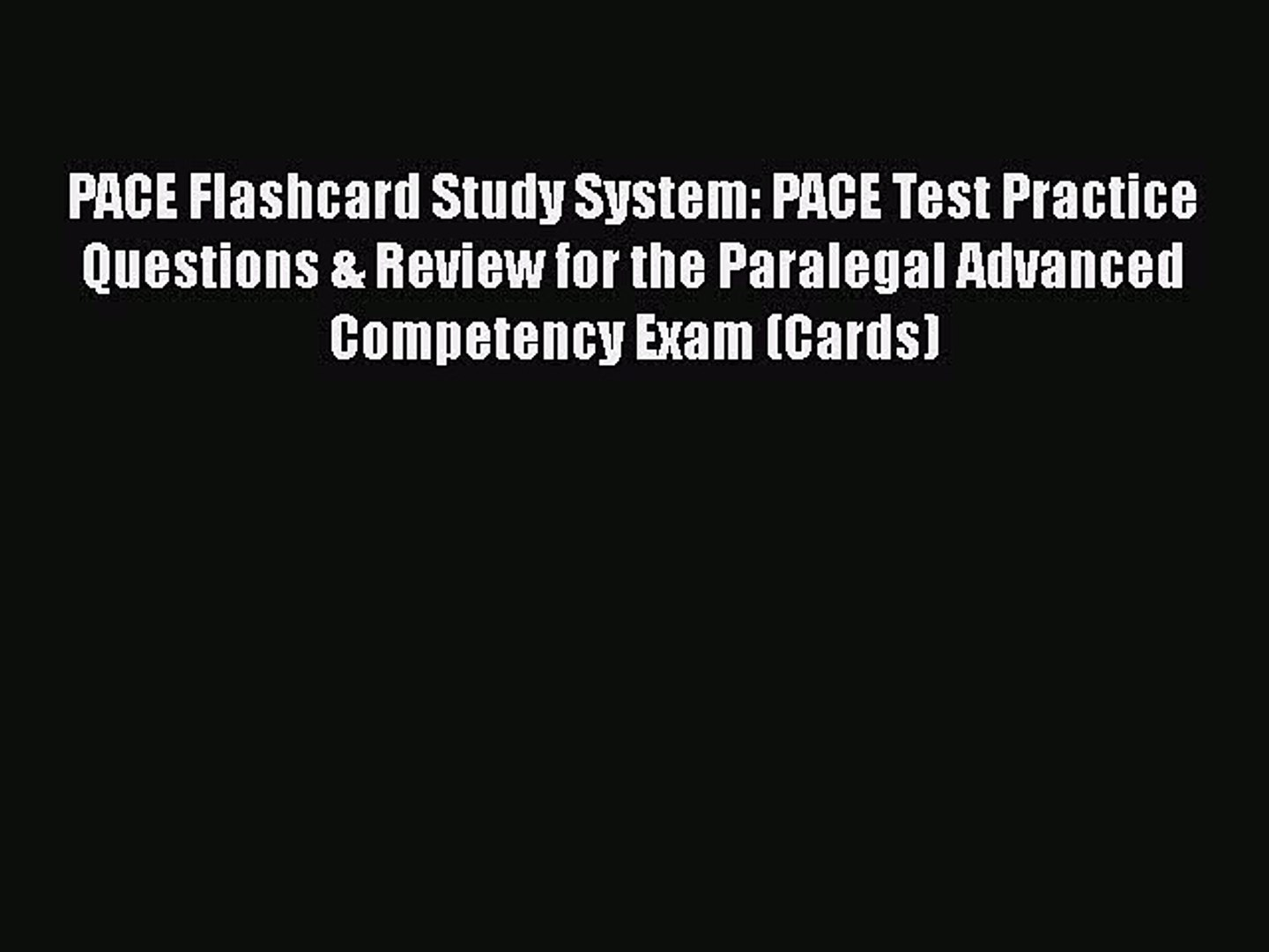 Read PACE Flashcard Study System: PACE Test Practice Questions & Review for the Paralegal Advanc
