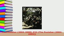 PDF  The Punisher 20042008 52 The Punisher 20042009 Read Online