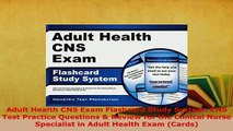 PDF  Adult Health CNS Exam Flashcard Study System CNS Test Practice Questions  Review for the PDF Online