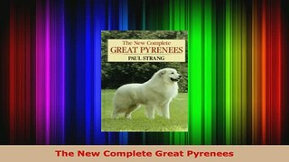 PDF  The New Complete Great Pyrenees PDF Online