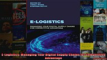 ELogistics Managing Your Digital Supply Chains for Competitive Advantage