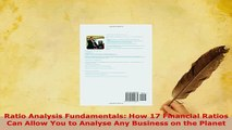 PDF  Ratio Analysis Fundamentals How 17 Financial Ratios Can Allow You to Analyse Any Business Read Online