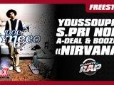 """Freestyle de Youssoupha, S.Pri Noir, Boozoo & A-Deal sur """"Nirvana"""" de Doc Gynéco dans Planète Rap"""
