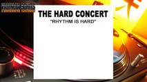 The Hard Concert - Rhythm Is Hard (Concert Mix) [1993]