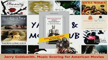 Download  Jerry Goldsmith Music Scoring for American Movies  EBook