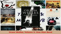 Download  Orson Welles Volume 3 OneMan Band Free Books