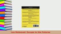 PDF  Leo Melamed Escape to the Futures PDF Book Free